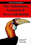 Field Guide To The Birds Of The Solomons Vanatu & N