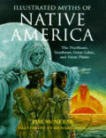 Illustrated Myths Of Native America