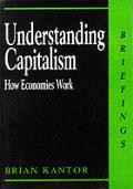 Understanding Capitalism How Economies W