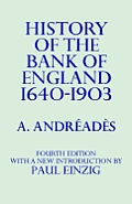 History of the Bank of England 1640 to 1903