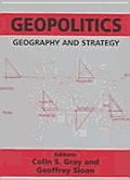 Geopolitics, Geography and Strategy