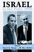 Israel at the Polls 1999: Israel: The First Hundred Years, Volume III
