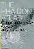 Phaidon Atlas Of Contemporary World Architecture