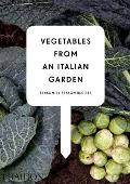 Vegetables from an Italian Garden Season By Season Recipes