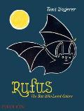 Rufus The Bat Who Loved Colors