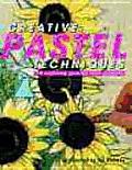 Creative Pastel Techniques