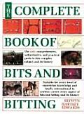Complete Book Of Bits & Bitting