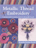 Metallic Thread Embroidery A Practical