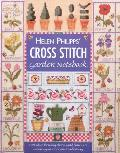 Helen Philipps' Cross Stitch Garden Notebook