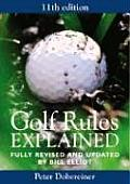 Golf Rules Explained Fully Revised & Updated by Bill Elliot