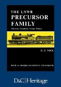 London and North Western Railway Precursor Family: Precursors, Experiments, Georges, Princes
