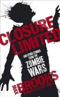 Closure Limited & Other Zombie Tales