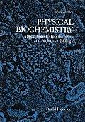 Physical Biochemistry Applications to Biochemistry & Molecular Biology