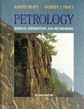 Petrology Igneous Sedimentary & Meta 2nd Edition
