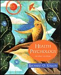 Health Psychology : Biopsychsocial Approach (2ND 07 - Old Edition)