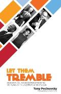 Let Them Tremble: Biographical Interventions Marking 100 Years of the Communist Party, USA