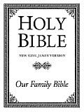 Bible Nkjv Our Family Bible White