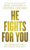 He Fights for You Promises for Everyday Battles