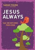Jesus Always 365 Devotions for Kids