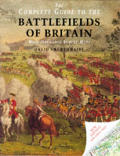 Complete Guide to the Battlefields of Britain