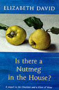 Is There A Nutmeg In The House