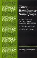 Three Renaissance Travel Plays