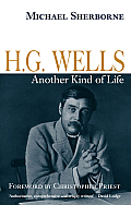 H G Wells Another Kind of Life