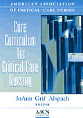 Core Curriculum For Critical Care Nu 5th Edition