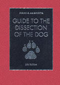 Guide To The Dissection Of The Dog 5th Edition
