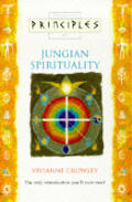 Principles Of Jungian Spirituality The O