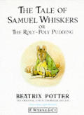 Tale Of Samuel Whiskers Or The Roly Poly