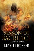 Season of Sacrifice First in a New Seattle Based Mystery Series