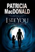 I See You: Assumed Identities and Psychological Suspense