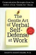 Gentle Art of Verbal Self Defense at Work