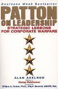 Patton On Leadership Strategic Lessons