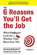 6 Reasons Youll Get the Job