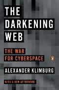 Darkening Web The War for Cyberspace