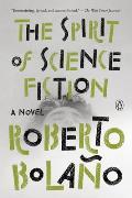 Spirit of Science Fiction A Novel