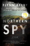 Northern Spy A Novel
