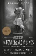Miss Peregrine 05 Conference of the Birds
