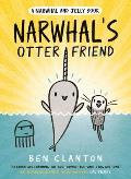 Narwhal & Jelly 04 Narwhals Otter Friend