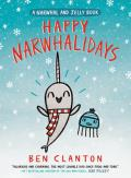 Happy Narwhalidays (Narwhal and Jelly #5)
