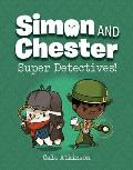 Super Detectives Simon & Chester Book 1