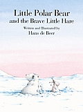 Little Polar Bear & The Brave Little Hare