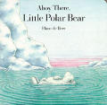 Ahoy There Little Polar Bear Board Book