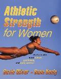 Athletic Strength For Women Perform With