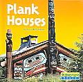 Plank Houses