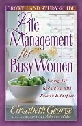 Life Management for Busy Woman: Growth and Study Guide