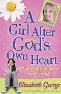 Girl After Gods Own Heart A Tween Adventure with Jesus