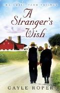 Strangers Wish Amish Farm Trilogy